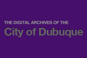 City of Dubuque Digital Archives